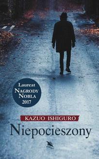 Chomikuj, ebook online Niepocieszony. Kazuo Ishiguro
