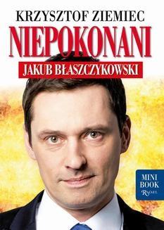 Chomikuj, pobierz ebook online Niepokonani – Jakub Błaszczykowski. Krzysztof Ziemiec