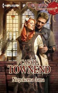 Chomikuj, ebook online Niepokorna dama. Carol Townend