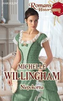 Chomikuj, ebook online Niepokorna. Michelle Willingham