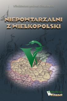 Chomikuj, ebook online Niepowtarzalni z Wielkopolski. dr n. wet. Włodzimierz Andrzej Gibasiewicz