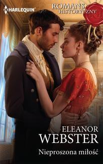 Chomikuj, ebook online Nieproszona miłość. Eleanor Webster