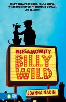 Chomikuj, ebook online Niesamowity Billy Wild. Joanna Nadin