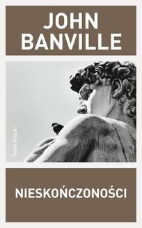 Chomikuj, ebook online Nieskończoności. John Banville