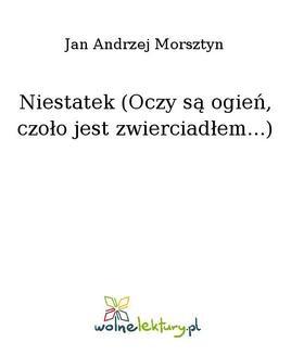 Chomikuj, ebook online Niestatek (Oczy są ogień, czoło jest zwierciadłem…). Jan Andrzej Morsztyn