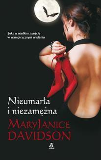 Chomikuj, ebook online Nieumarła i niezamężna. Mary Janice Davidson