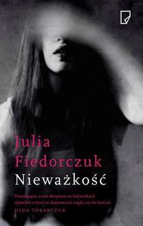 Chomikuj, ebook online Nieważkość. Julia Fiedorczuk