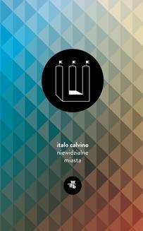 Chomikuj, ebook online Niewidzialne miasta. Italo Calvino