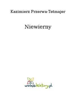 Chomikuj, ebook online Niewierny. Kazimierz Przerwa-Tetmajer