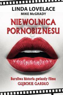 Chomikuj, ebook online Niewolnica pornobiznesu. Burzliwa historia gwiazdy filmu Głębokie gardło. Mike McGrady