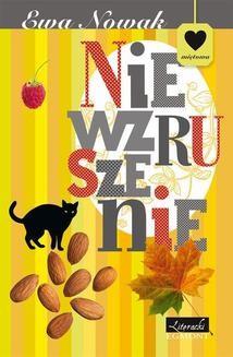 Chomikuj, ebook online Niewzruszenie. Ewa Nowak