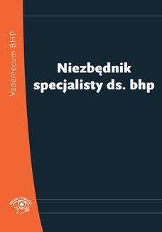 Chomikuj, pobierz ebook online Niezbędnik specjalisty ds. bhp. Praca zbiorowa