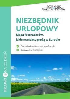 Chomikuj, pobierz ebook online Niezbędnik urlopowicza Mapa fotoradarów, jakie mandaty grożą w Europie. Infor Biznes