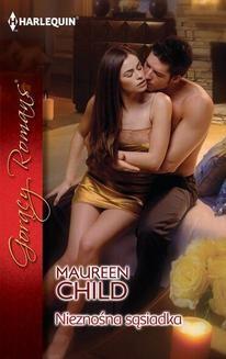 Chomikuj, pobierz ebook online Nieznośna sąsiadka. Maureen Child