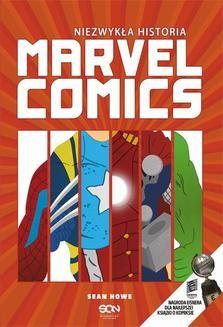 Chomikuj, ebook online Niezwykła historia Marvel Comics. Sean Howe
