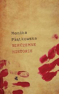 Chomikuj, ebook online Nikczemne historie. Monika Piątkowska