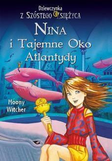 Ebook Nina i tajemne Oko Atlantydy pdf