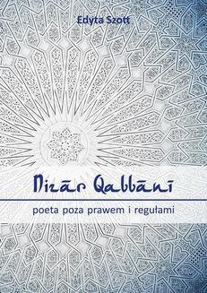 Chomikuj, ebook online Nizar Qabbani – poeta poza prawem i regułami. Edyta Szott