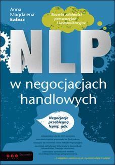 Chomikuj, ebook online NLP w negocjacjach handlowych. Anna Magdalena Łabuz