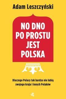 Ebook No dno po prostu jest Polska pdf