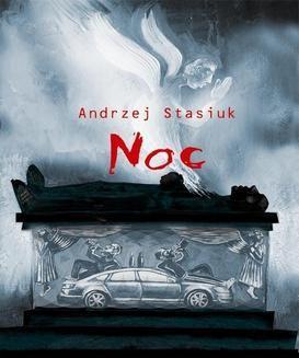 Chomikuj, ebook online Noc czyli słowiańsko-germańska tragifarsa medyczna. Andrzej Stasiuk