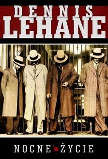 Chomikuj, ebook online Nocne życie. Dennis Lehane