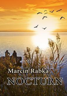 Chomikuj, ebook online Nocturn. Marcin Rabka
