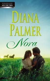Chomikuj, ebook online Nora. Diana Palmer