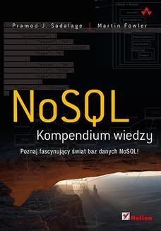 Chomikuj, ebook online NoSQL. Kompendium wiedzy. Pramod J. Sadalage