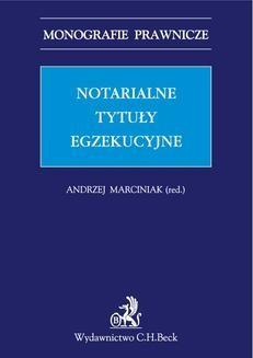 Chomikuj, ebook online Notarialne tytuły egzekucyjne. Andrzej Marciniak
