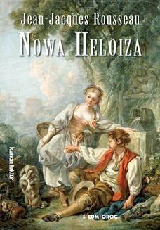 Chomikuj, ebook online Nowa Heloiza. Jean Jacques Rousseau