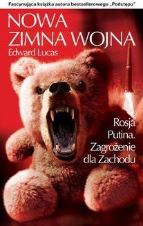 Chomikuj, ebook online Nowa Zimna Wojna. Edward Lucas