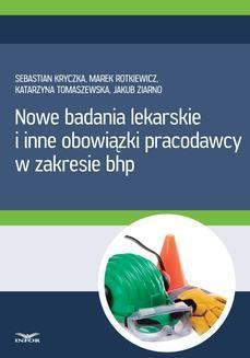 Chomikuj, ebook online Nowe badania lekarskie i inne obowiązki pracodawcy w zakresie bhp. Sebastian Kryczka