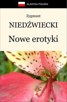 Chomikuj, ebook online Nowe erotyki. Zygmunt Niedźwiecki