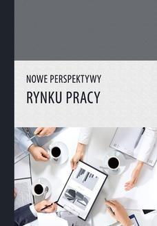 Chomikuj, ebook online Nowe perspektywy rynku pracy. Rafał Muster (red.)
