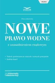 Chomikuj, ebook online Nowe Prawo wodne z uzasadnieniem rządowym. Opracowanie zbiorowe