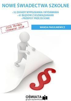 Chomikuj, pobierz ebook online Nowe świadectwa szkolne. Wanda Pakulniewicz