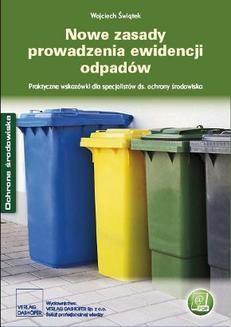 Chomikuj, pobierz ebook online Nowe zasady prowadzenia ewidencji odpadów. Wojciech Świątek