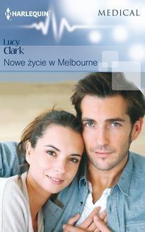 Chomikuj, ebook online Nowe życie w Melbourne. Lucy Clark