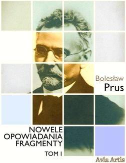 Chomikuj, ebook online Nowele opowiadania fragmenty. Tom 1. Bolesław Prus
