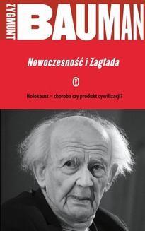 Chomikuj, pobierz ebook online Nowoczesność i Zagłada. Zygmunt Bauman