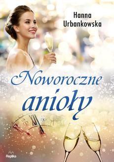 Ebook Noworoczne anioły pdf