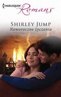 Chomikuj, ebook online Noworoczne życzenia. Shirley Jump