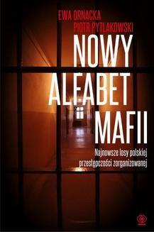 Chomikuj, ebook online Nowy alfabet mafii. Ewa Ornacka