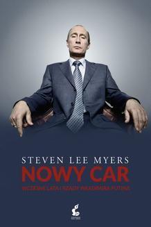 Chomikuj, ebook online Nowy car. Steven Lee Myers