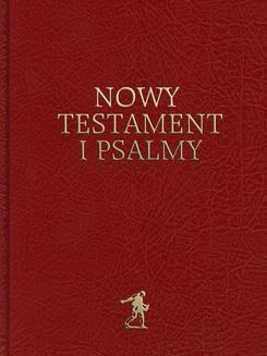Chomikuj, pobierz ebook online Nowy Testament i Psalmy. Praca zbiorowa