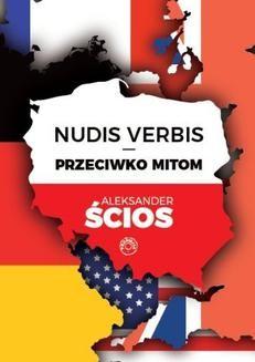 Chomikuj, ebook online Nudis verbis – przeciwko mitom. Aleksander Ścios