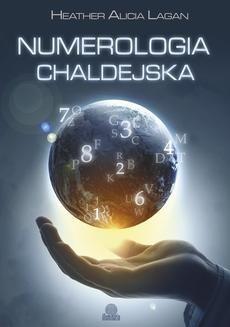 Chomikuj, ebook online Numerologia chaldejska. Heather Alicia Lagan