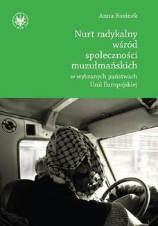 Chomikuj, ebook online Nurt radykalny wśród społeczności muzułmańskich w wybranych państwach Unii Europejskiej. Anna Rusinek