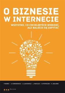 Chomikuj, ebook online O biznesie w internecie. Wszystko co chcielibyście wiedzieć, ale baliście się zapytać. Paweł Borek